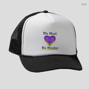 We Must Be Kinder Kids Trucker hat