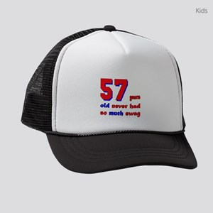 57 years old never had so much sw Kids Trucker hat