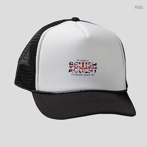 If I Had a British Accent I'd Kids Trucker hat