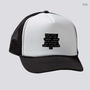 Some Days Youre The Pigeon Kids Trucker hat