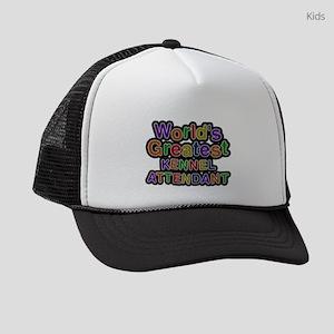 Worlds Greatest KENNEL ATTENDANT Kids Trucker hat