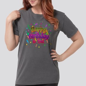 Happy Birthday To You Womens Comfort Colors® Shirt