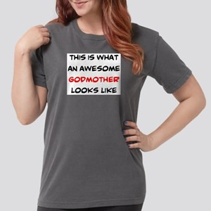awesome godmother Womens Comfort Colors Shirt