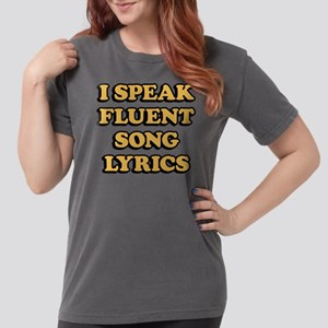 I Speak Fluent Song Lyrics Womens Comfort Colors®
