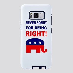 Never Sorry For Being Right Samsung Galaxy S8 Case