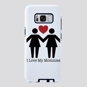 I Love My Mommies Samsung Galaxy S8 Case