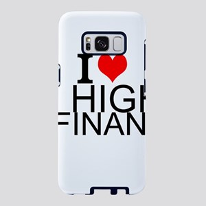 I Love High Finance Samsung Galaxy S8 Case