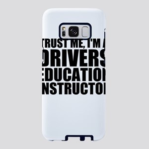 Trust Me, I'm A Drivers Education Instructor S