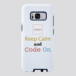 Keep Calm and Code On Samsung Galaxy S8 Case