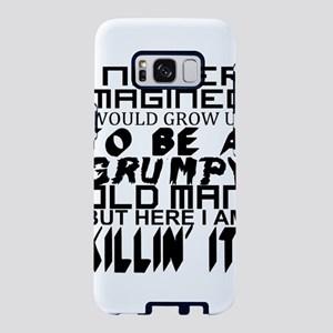 Grumpy Old Man Humor Samsung Galaxy S8 Case