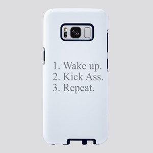 Wake Up Kick Ass Repeat Samsung Galaxy S8 Case