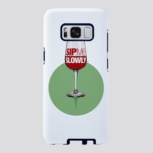 Wine: Sip me slowly Samsung Galaxy S8 Case