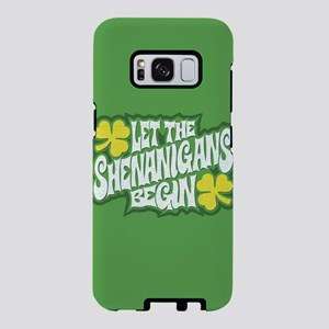 Let The Shenanigans Begin Samsung Galaxy S8 Case
