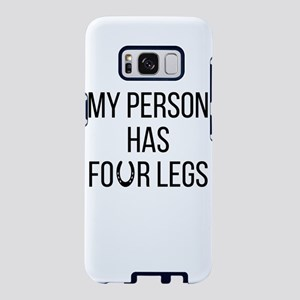 My Person Has Four Legs Fun Samsung Galaxy S8 Case