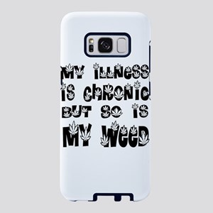 My Illness Is Chronic But S Samsung Galaxy S8 Case