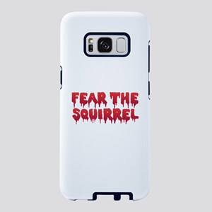 Fear the Squirrel Samsung Galaxy S8 Case