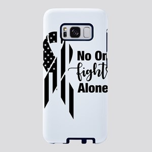 No One Fights Alone Samsung Galaxy S8 Case
