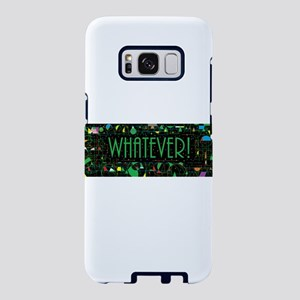 Whatever Samsung Galaxy S8 Case