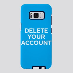 Delete Your Account Samsung Galaxy S8 Case