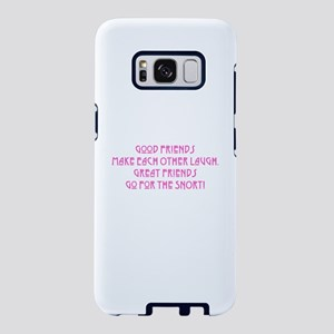 Great Friends - Snort Samsung Galaxy S8 Case