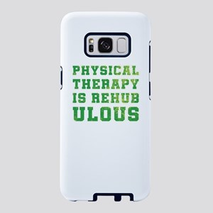 Physical Therapy Is Rehabul Samsung Galaxy S8 Case
