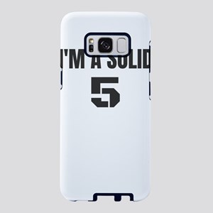 I'm a Solid 5 Samsung Galaxy S8 Case