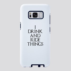 I Drink and Ride Things Samsung Galaxy S8 Case