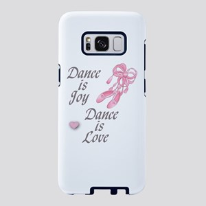 Dance is Joy Dance is Love Samsung Galaxy S8 Case
