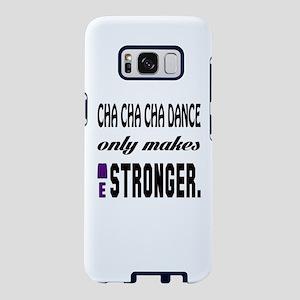 Cha cha cha dance Only Make Samsung Galaxy S8 Case