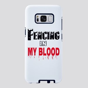 Fencing in my blood Samsung Galaxy S8 Case