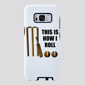 This Is How I Roll Cricket Samsung Galaxy S8 Case