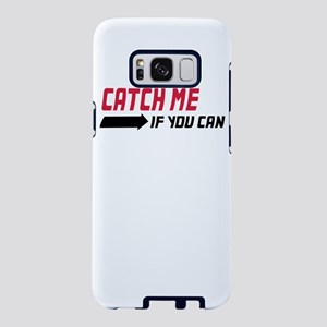 catch me if you can Samsung Galaxy S8 Case