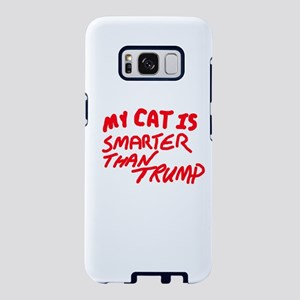 MY CAT IS SMARTER THAN TRUM Samsung Galaxy S8 Case
