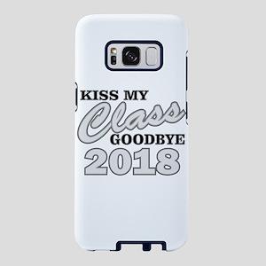 Kiss Goodbye Class 2018 Samsung Galaxy S8 Case