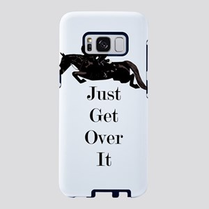 Just Get Over It Horse Jump Samsung Galaxy S8 Case