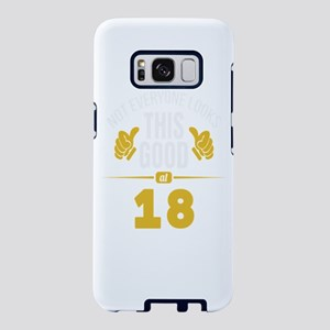 Not Everyone Looks This Goo Samsung Galaxy S8 Case