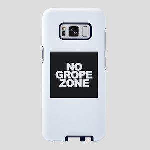 NO GROPE ZONE Samsung Galaxy S8 Case