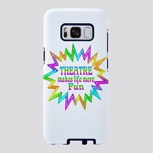 Theatre Makes Life More Fun Samsung Galaxy S8 Case