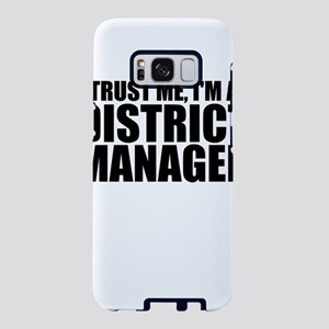 Trust Me, I'm A District Manager Samsung Galax