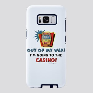 Out of My Way Casino! Samsung Galaxy S8 Case