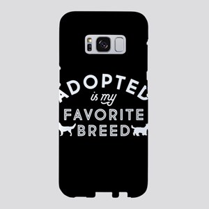 Adopted Is My Favorite Bree Samsung Galaxy S8 Case