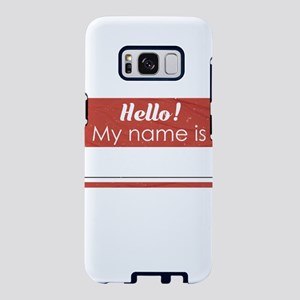 Hello My Name Is Blank Samsung Galaxy S8 Case