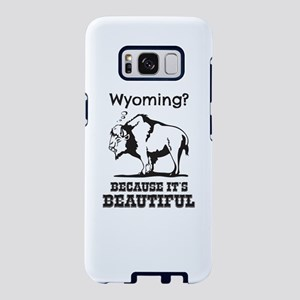 Wyoming? Because It's B Samsung Galaxy S8 Case