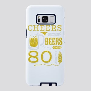 Cheers and Beers 80th Birth Samsung Galaxy S8 Case