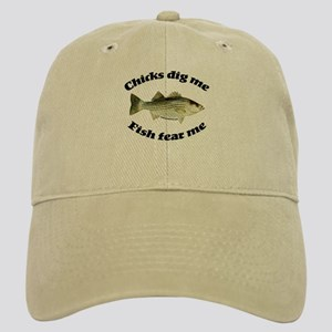 Chicks dig me, fish fear me Cap