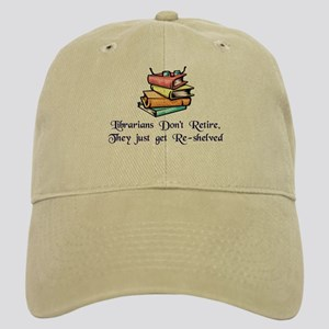 """Librarians Don't Retire"" Cap"