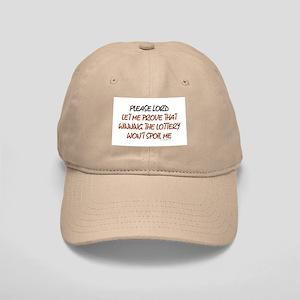 Please, Lord, let me prove.. Cap