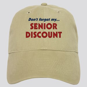 """Don't Forget My Senior Discount"" Cap"