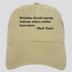 Wrinkles (Mark Twain Quote) Cap