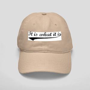 IT IS WHAT IT IS #2 Cap